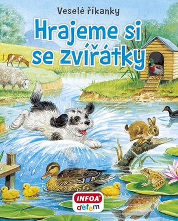 Hrajeme si se zvířátky - Veselé říkanky