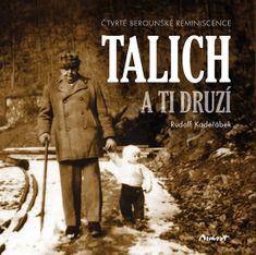Kadeřábek Rudolf: Talich a ti druzí - Čtvrté berounské reminiscence