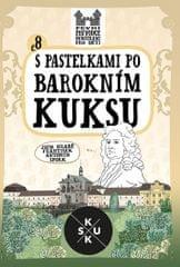 Chupíková Eva: S pastelkami po barokním Kuksu