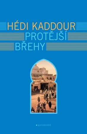 Kaddour Hédi: Protější břehy