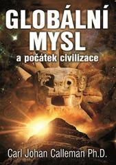 Calleman Carl Johan: Globální mysl a počátek civilizace