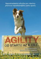 Bertilssonová Eva, Johnson Veghová Emeli: Agility - Od startu až k cíli
