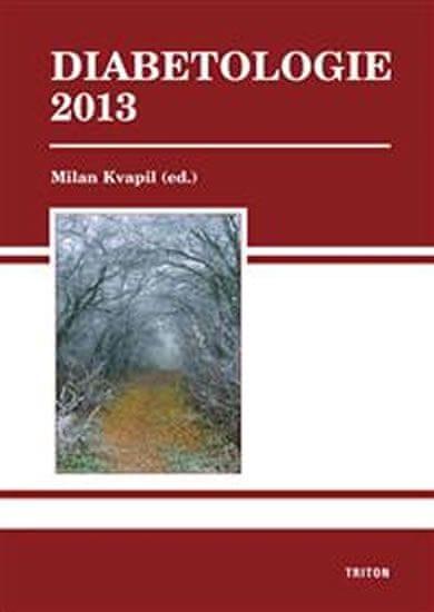 Kvapil Milan: Diabetologie 2013