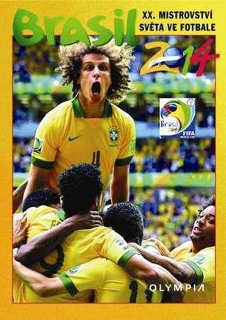 kolektiv autorů: Brasil 2014 - XX. Mistrovství světa ve fotbale
