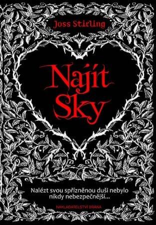 Stirling Joss: Najít Sky