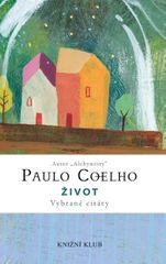 Coelho Paulo: Život - Vybrané citáty