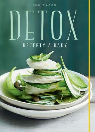 Staabsová Nicole: Detox - Recepty a rady