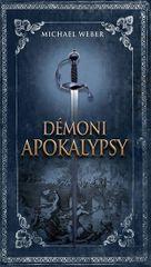 Weber Michael: Démoni apokalypsy