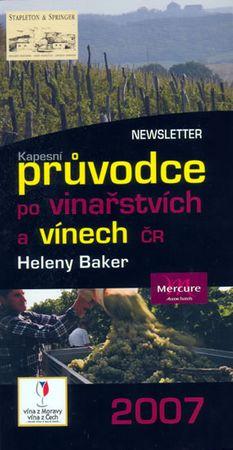 Baker Helena: Kapesní průvodce po vinařství a vínech ČR 2007
