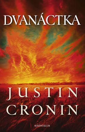 Cronin Justin: Dvanáctka