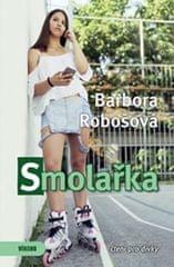 Robošová Barbora: Smolařka