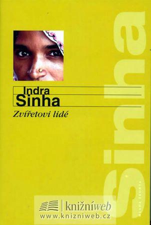 Sinha Indra: Zvířetovi lidé