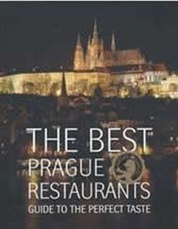 Budinský Libor: The Best Prague Restaurants - Guide to the perfect taste