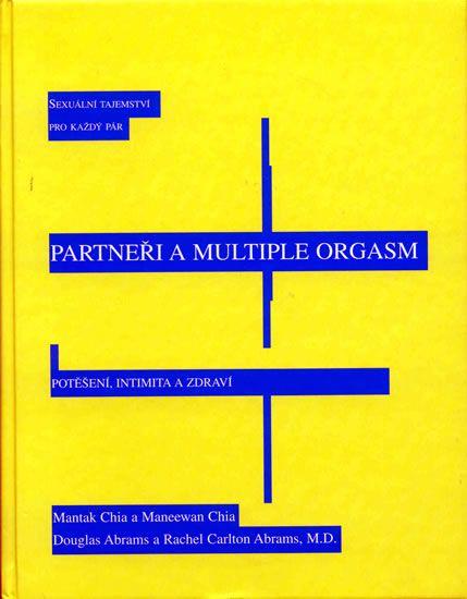 kolektiv: Partneři a multiple orgasm - Sexuální tajemství pro každý pár