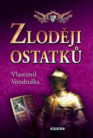 Vondruška Vlastimil: Zloději ostatků