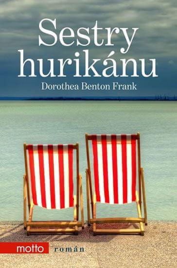Benton Frank Dorothea: Sestry hurikánu