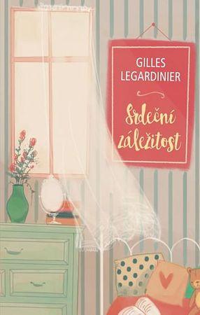 Legardinier Gilles: Srdeční záležitost