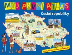 Štěpánek Vít: Můj první atlas ČR aneb putování Vítka a Štěpánky