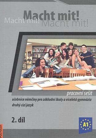 Jankásková Miluše,Dusilová Doris,Schneid: Macht Mit 2 Pracovní sešit