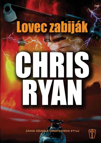Ryan Chris: Lovec zabiják