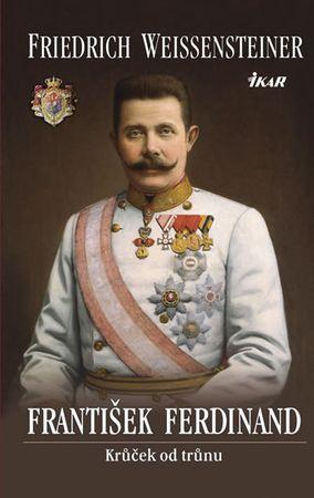 Weissensteiner Friedrich: František Ferdinand