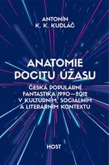 Kudláč Antonín K. K.: Anatomie pocitu úžasu - Česká populární fantastika 1990-2012 v kontextu kultur