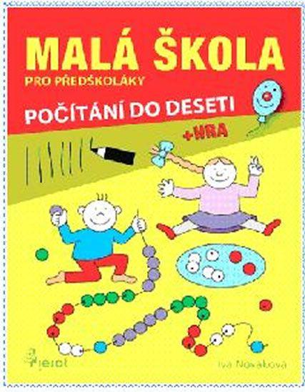 Nováková Iva: Malá škola pro předškoláky - počítání do 10