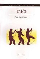 Crompton Paul: Taiči