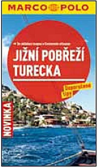 Jižní pobřeží Turecka - Průvodce se skládací mapou