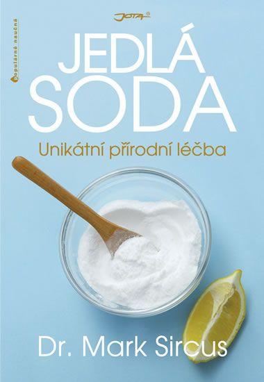 Sircus Mark: Jedlá soda - Unikátní přírodní léčba