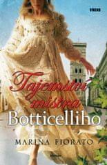 Fiorato Marina: Tajemství mistra Botticelliho
