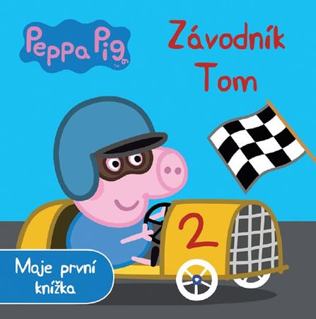 Peppa Pig Závodník Tom - Moje první knížka