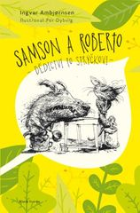 Ambjornsen Ingvar: Samson a Roberto - Dědictví po strýčkovi