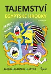 Nováková Iva: Tajemství egyptské hrobky - Záhady * Hledačky * Luštění