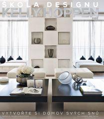 Hoppen Kelly: Škola designu - Vytvořte si domov svých snů