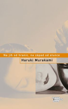Murakami Haruki: Na jih od hranic, na západ od slunce
