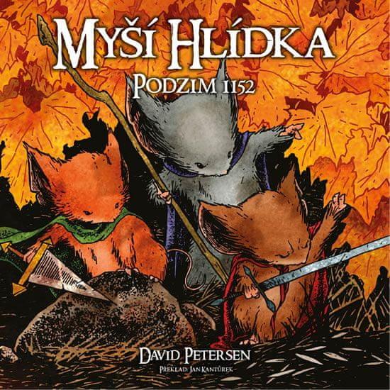 Petersen David: Myší hlídka 1 - Podzim 1152