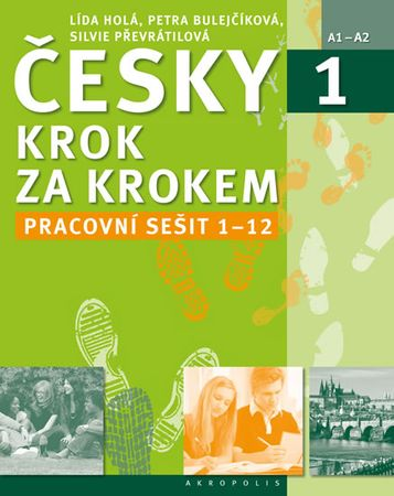 Holá Lída, Bulejčíková Petra, Převrátilo: Česky krok za krokem 1. - Pracovní sešit Lekce 1–12