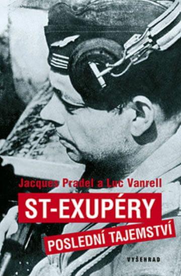 Pradel Jacques, Vanrell Luc: St-Exupéry - Poslední tajemství