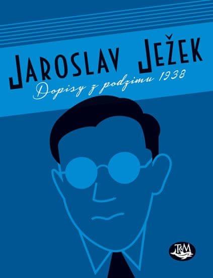 Ježek Jaroslav: Dopisy z podzimu 1938