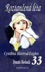 Harrod-Eagles Cynthia: Roztančená léta (DM 33)