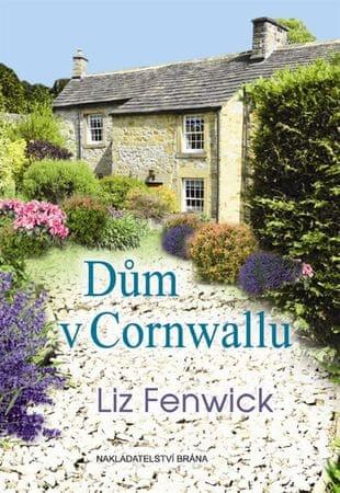 Fenwick Liz: Dům v Cornwallu