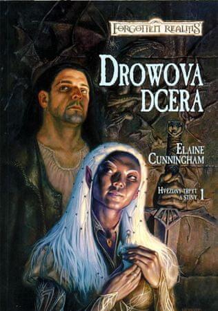 Cunningham Elaine: Hvězdný třpyt a stíny 1 - Drowova dcera