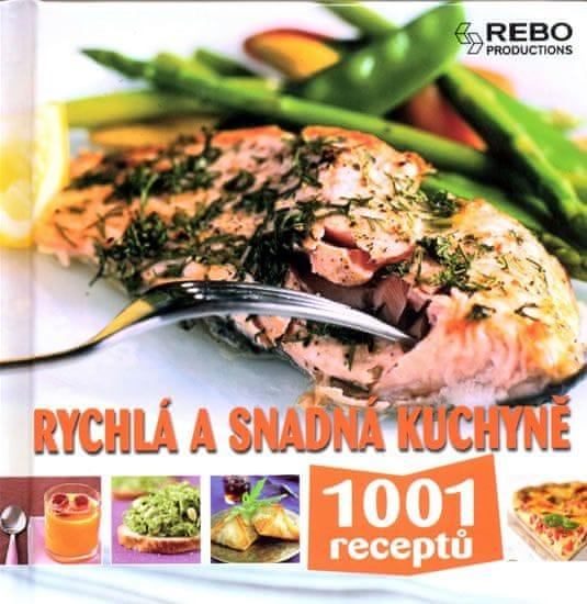 Rychlá a snadná kuchyně - 1001 receptů