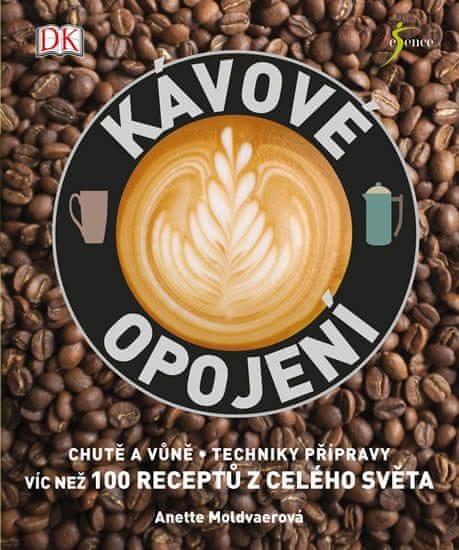 Moldvaerová Anette: Kávové opojení