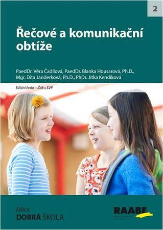 Janderková Dita, Housarová Blanka,: Řečové a komunikační obtíže