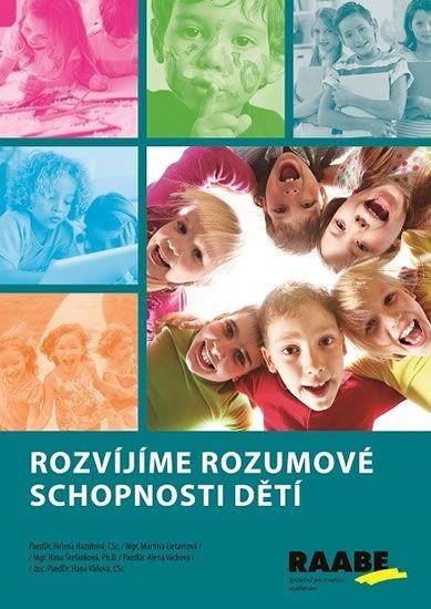 kolektiv autorů: Rozvíjíme rozumové schopnosti dětí