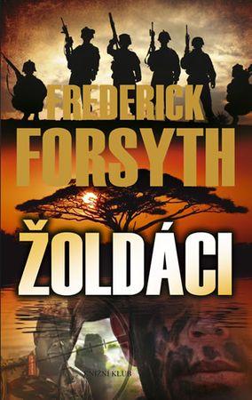 Forsyth Frederick: Žoldáci