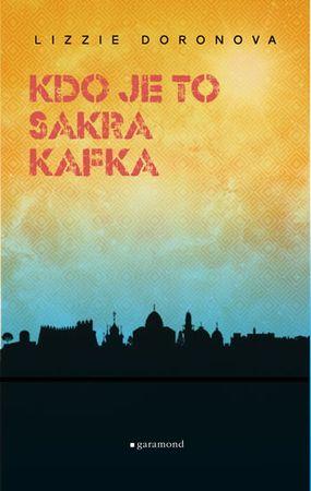 Doronová Lizzie: Kdo je to, sakra, Kafka?