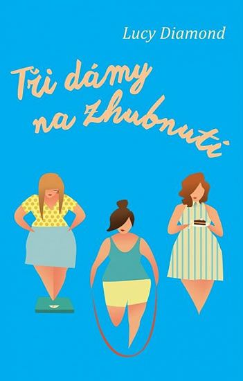 Diamond Lucy: Tři dámy na zhubnutí